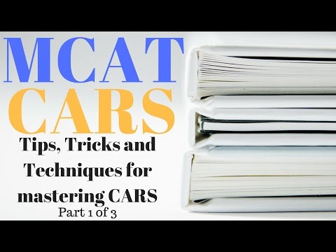 MCAT CARS Strategy and Techniques Part 1 – Overview and General Advice