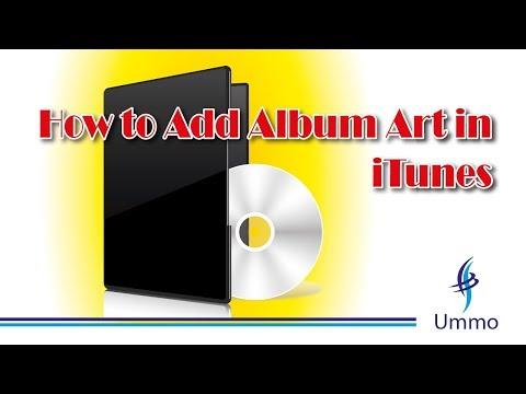 How to Add Album Art in iTunes