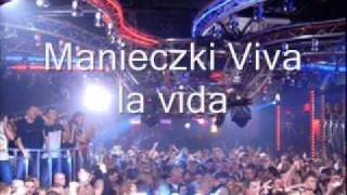 Download Manieczki Arma la vida Viva la vida HQ
