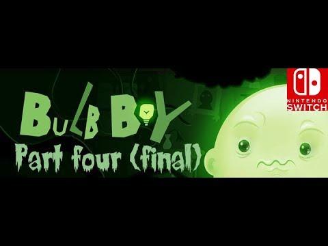 Bulb boy walkthrough #4 final (Nintendo switch)