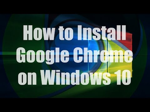 HOW-TO: Install Google Chrome on Windows 10/8/7/Vista