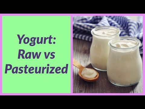 Raw Vs Pasteurized Yogurt