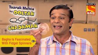 Your Favorite Character | Bagha Is Fascinated With Fidget Spinners| Taarak Mehta Ka Ooltah Chashmah