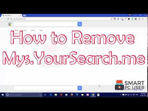 Remove Mys.YourSearch.me from All Browsers (Chrome, IE, Firefox, Edge)