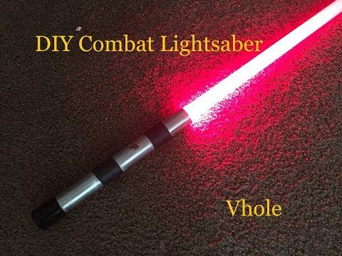 Combat Ready Lightsaber - Vhole DIY Build
