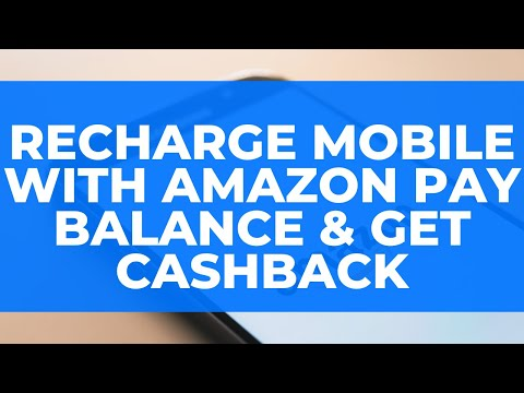 Recharge Mobile with Amazon Pay Balance & Get Cashback: Amazon.in par Mobile Recharge Kar Cashback?