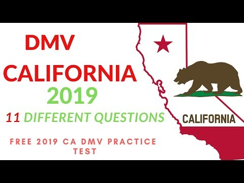 California DMV written Test 2019 Different Tests / Updated for 2019