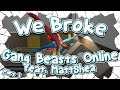 We Broke Gang Beasts Online Feat Mattshea