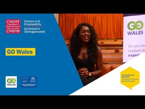 Go Wales: Achieve through Work Experience at Cardiff University