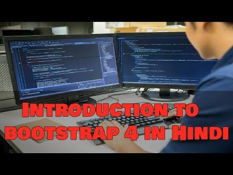 Learn Bootstrap 4 Tutorial in Hindi | Introduction to bootstrap 4 in Hindi