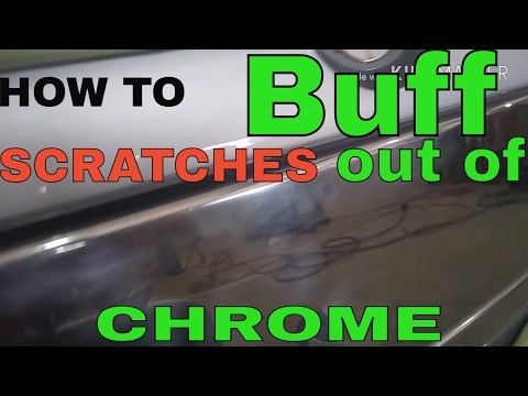 How to buff scratches out of chrome
