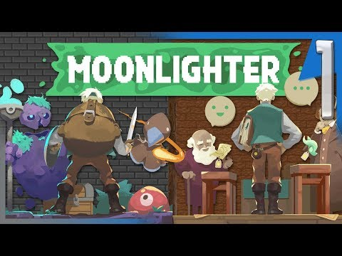 WE'RE BACK! SHOPKEEPER BY DAY, HERO BY NIGHT! | Moonlighter Gameplay/Let's Play S2E1