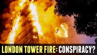 London Tower Fire: Conspiracy?