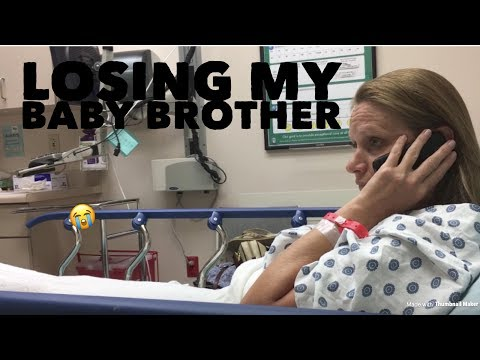 losing my baby brother
