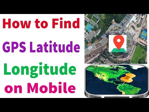 How to Find GPS latitude and longitude