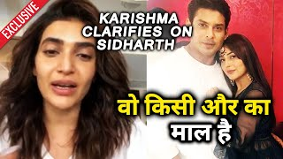Karishma Tanna CLARIFIES On Her LIVE CHAT Comment On Sidharth Shukla | Bhula Dunga Song