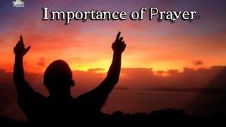 Importance of Prayer - A Beautiful Reminder