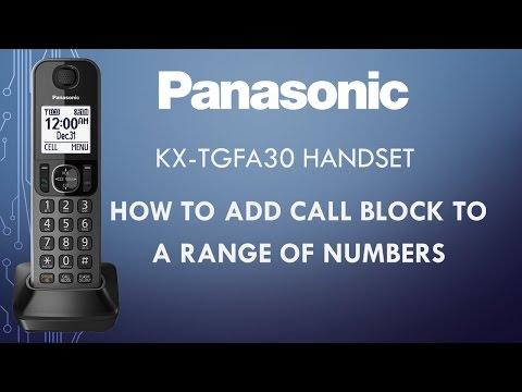 Panasonic telephone  KX-TGFA30 -  How to block a range of numbers