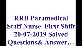 RRB PARAMEDICAL STAFF NURSE EXAM PAPER ANSWER KEY ||20th july 2019