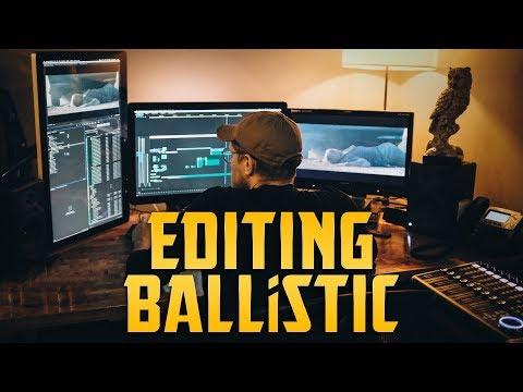 Editing BALLiSTIC Vlog - PART 1