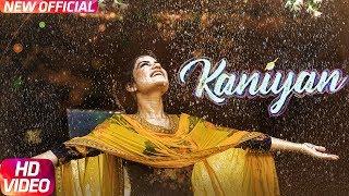 Kaniyan (Full Song) | Kaur B | Veet Baljit | Jatinder Shah | Latest Punjabi Song 2017 | SpeedRecords
