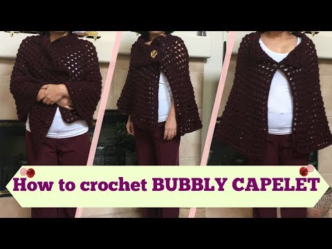 How to crochet BUBBLY CAPELET