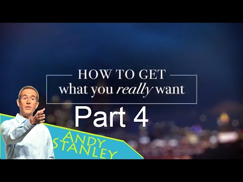 Andy Stanley Sermons 2017 - How To Get What You Really Want, Thinkin' It Through