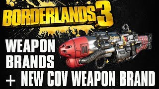 Bordelands 3 -  All Brand Loyalties New Children Of The Vault Weapons Revealed