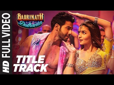 Xxx Mp4 Badri Ki Dulhania Title Track Full Video Song Varun Alia Tanishk Neha Monali Ikka 3gp Sex