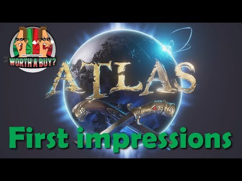 Atlas First Impressions - Worthabuy?