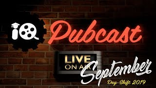 Pubcast! September We're Not Dead Yet!