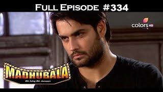 Madhubala - Full Episode 334 - With English Subtitles