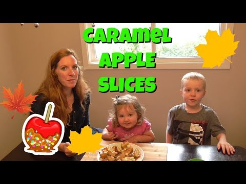 Fall Snack - Making Caramel Apple Slices - Great Fall Snack for Kids