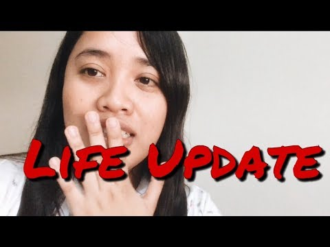 LIFE UPDATE (Moving Forward)