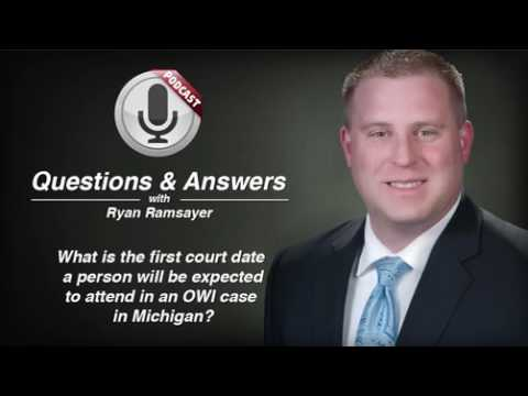 First OWI Attended Court Date in Michigan - Michigan Criminal Lawyer