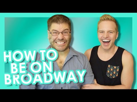 How To Be On Broadway | TYLER MOUNT
