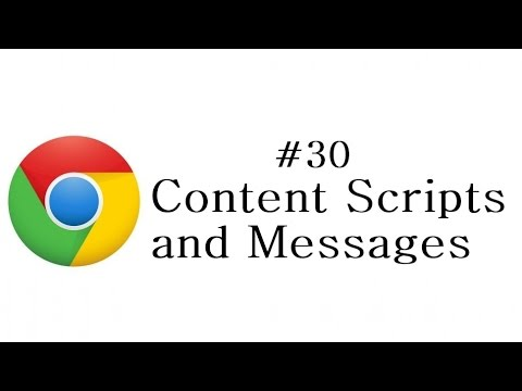 Chrome Extension Tutorial - 30 - Content Scripts and Messages
