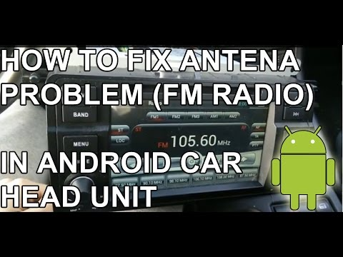 Tutorial How to fix weak FM antena signal in android head unit