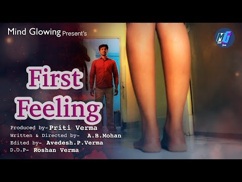 Xxx Mp4 First Feeling Hindi Short Film Heart Touching Short Film Mind Glowing 3gp Sex
