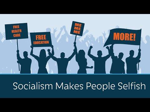 Socialism Makes People Selfish