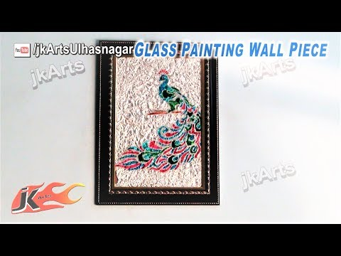 DIY Peacock Glass Painting Wall Piece - JK Arts 407
