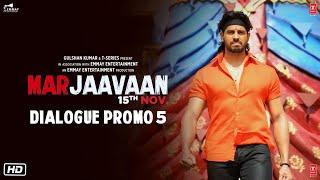 Marjaavaan (Dialogue Promo 5) | Riteish D, Sidharth M, Tara S | Milap Zaveri