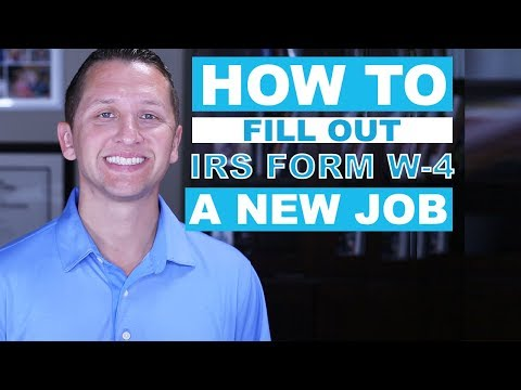 How to Fill Out IRS FORM W-4 for A NEW JOB