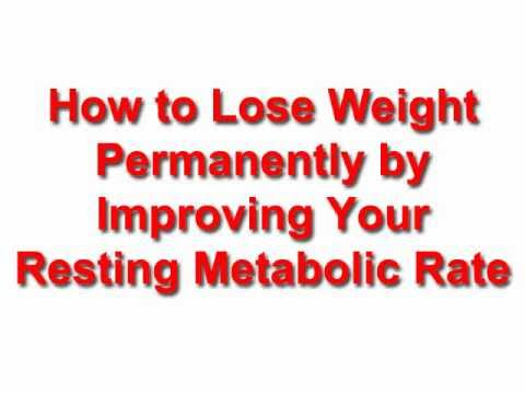 How to Lose Weight Permanently by Improving Your Resting Metabolic Rate