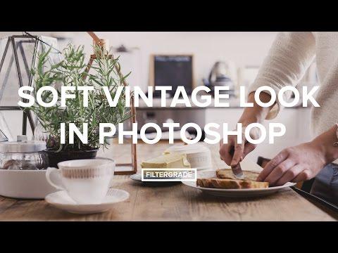 Soft Vintage Look in Adobe Photoshop Tutorial