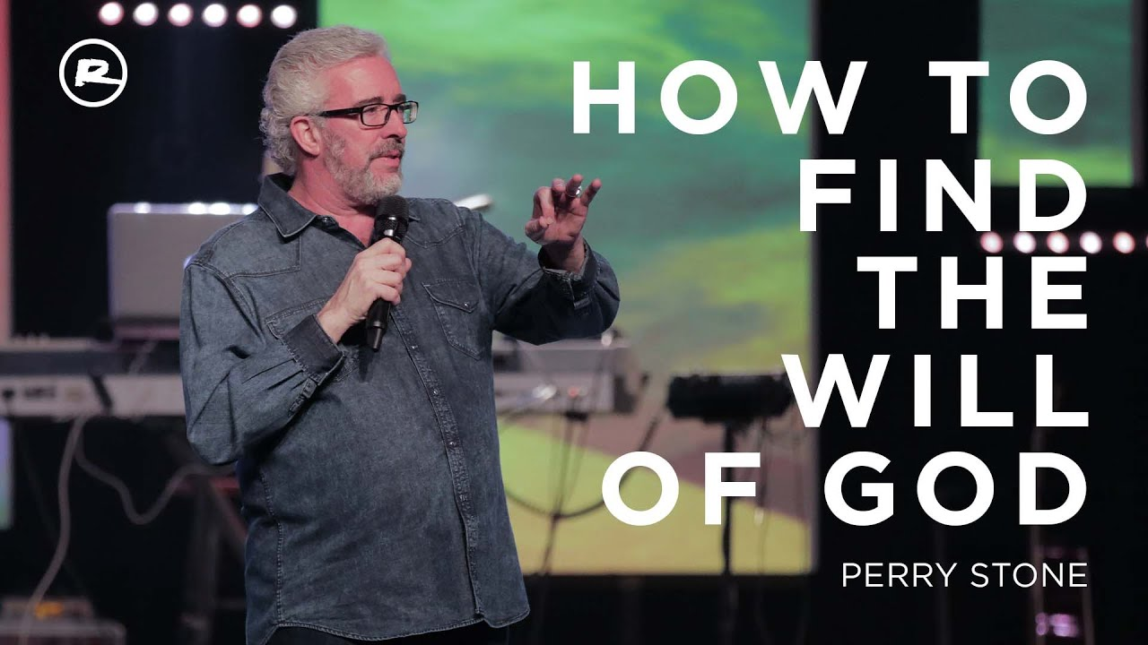 How to Find the Will of God // Perry Stone