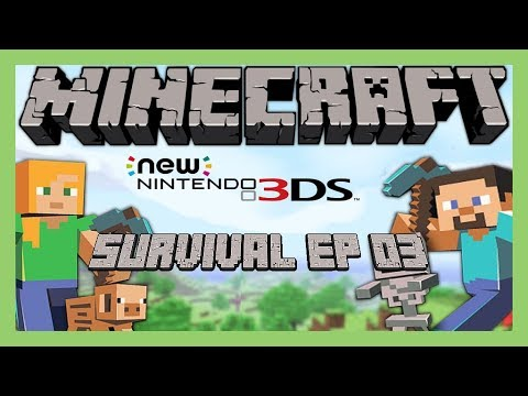 Minecraft on New Nintendo 3DS [Survival EP 03]