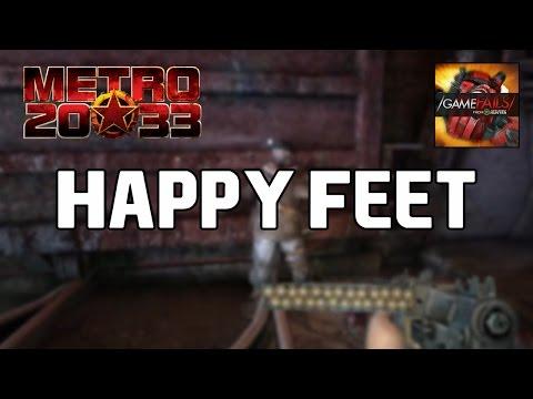 Happy Feet - Metro 2033 Redux (Glitch) - GameFails
