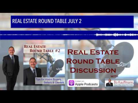 REAL ESTATE ROUND TABLE JULY 2