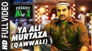 YA ALI MURTAZA (QAWWALI) Full Video Song | FREAKY ALI | Nawazuddin Siddiqui, Amy Jackson,Arbaaz Khan